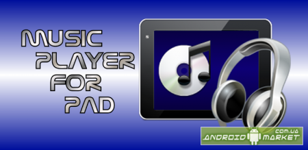 Music Player for Pad/Phone