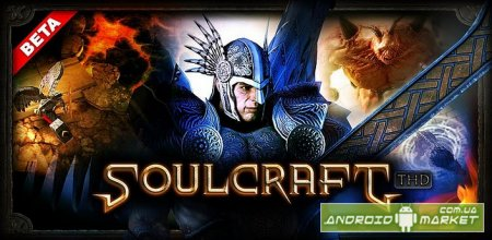 SoulCraft THD � 3D RPG ��� Tegra