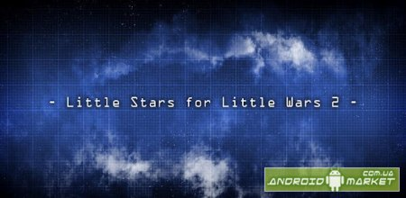 Little Stars for Little Wars 2
