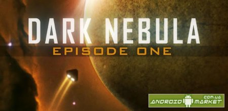 Dark Nebula - Episode One Full � �������� � IOS