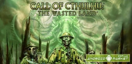 Call of Cthulhu: Wasted Lands - стратегия с элементами RPG