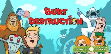 Burt Destruction