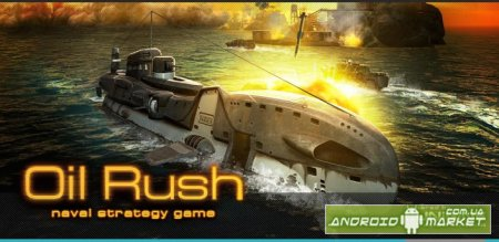 Oil Rush: 3D naval strategy full - 3D стратегия
