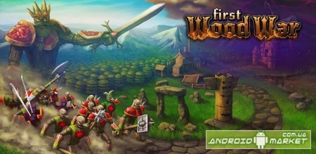 First Wood War 3D cтратегия