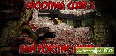 Shooting club 3: Zombies attack!