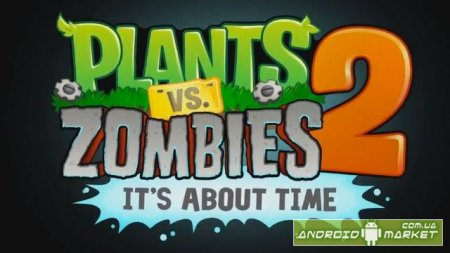Plants vs. Zombies 2 Full - полная версия