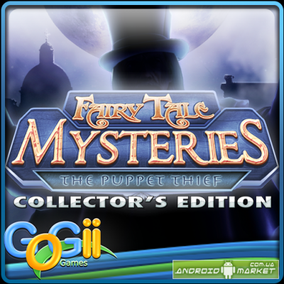 Fairy Tale Mysteries: The Puppet Thief A Hidden Object Adventure