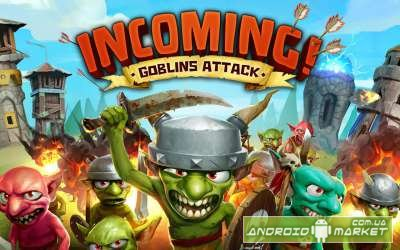 Incoming! Goblins Attack