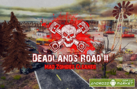 Deadlands Road 2 - Mad Zombies Cleaner