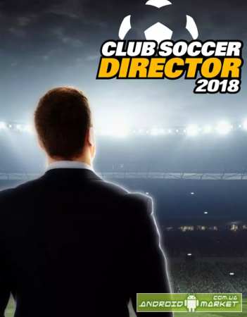 Club Soccer Director 2018 - Football Club Manager